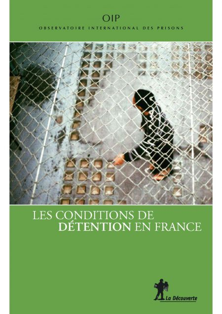 Rapport sur les conditions de détention en France
