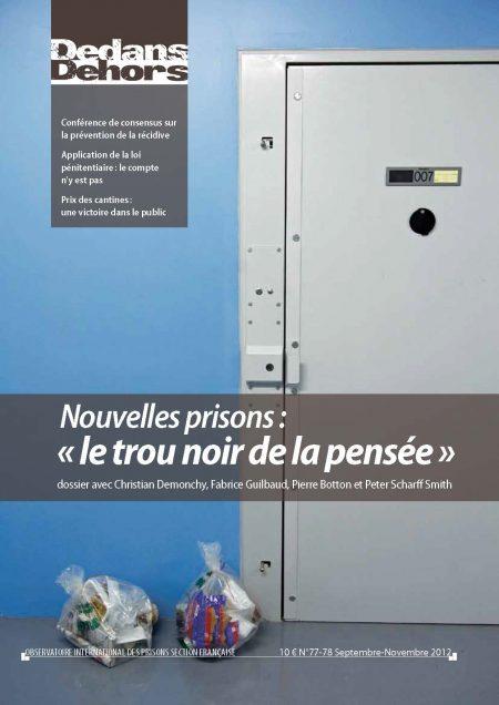 Nouvelles prisons : « Le trou noir de la pensée »