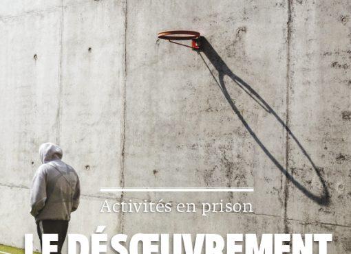 Activités en prison : le désoeuvrement