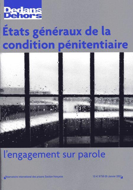 «Les États généraux de la condition pénitentiaire : l'engagement sur parole»
