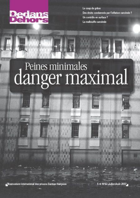 «Peines maximales, danger maximal»