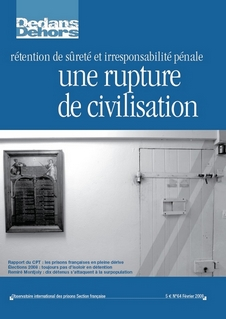 «Rétention de sûreté et irresponsabilité pénale : une rupture de civilisation»
