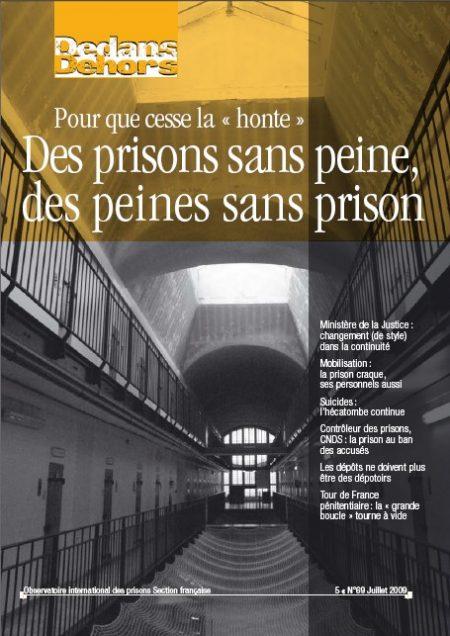 Pour que cesse la « honte » : Des prisons sans peine, des peines sans prison