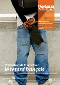 Prévention de la récidive : le retard français