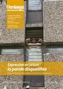 Expression en prison : la parole disqualifiée