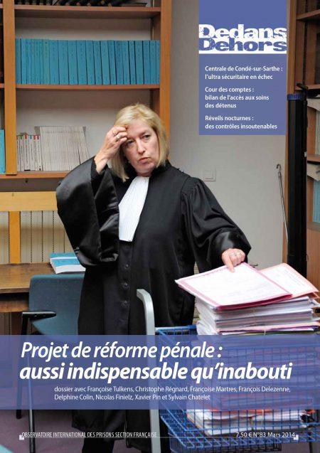 Projet de réforme pénale : aussi indispensable qu'inabouti