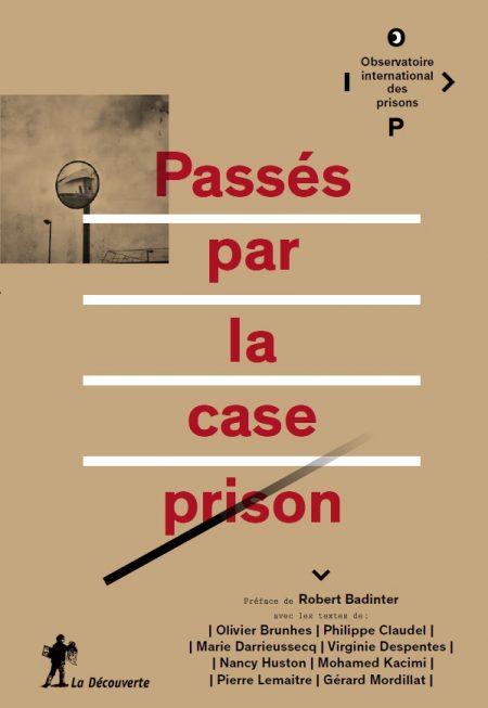 Passés par la case prison