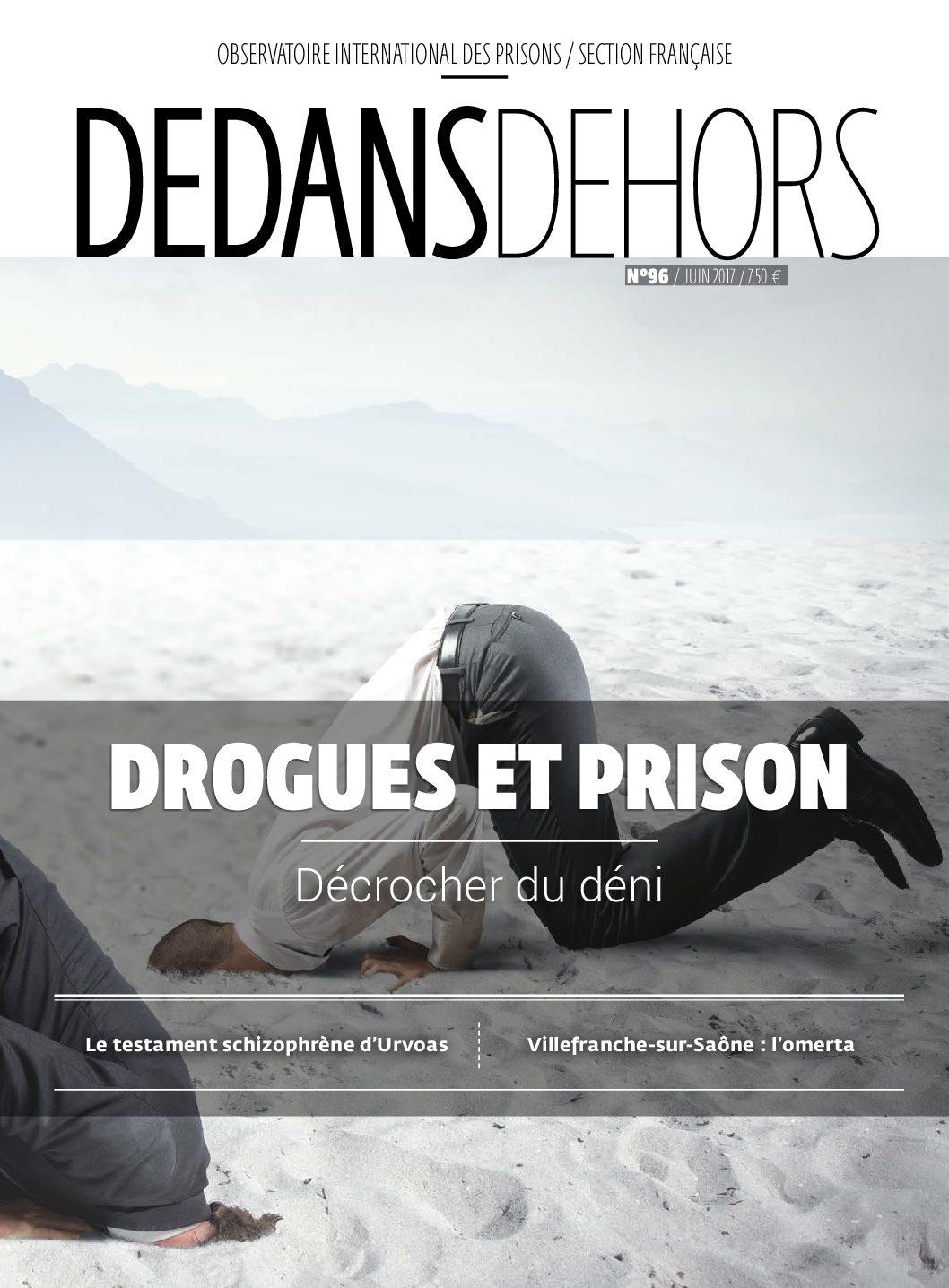Drogues & prison : décrocher du déni