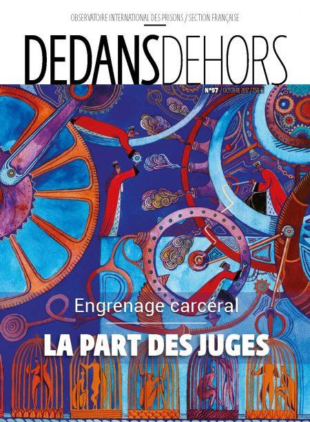 Engrenage carcéral : la part des juges