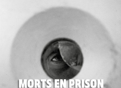 Morts en prison : silences et défaillances