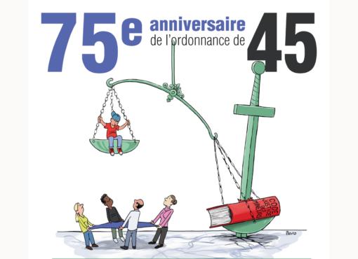 Justice des enfants : l'Ordonnance du 2 février 1945 « mise à la retraite d'office »