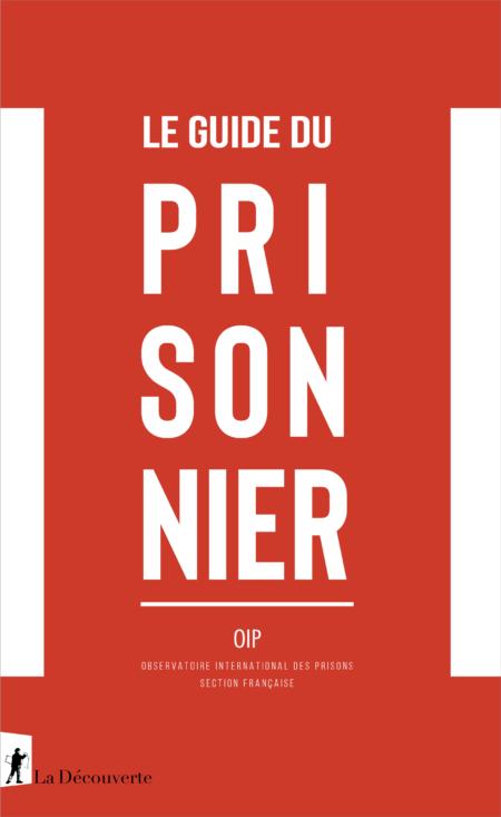Guide du prisonnier - nouvelle édition