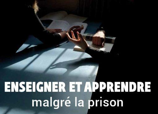 Enseigner et apprendre malgré la prison