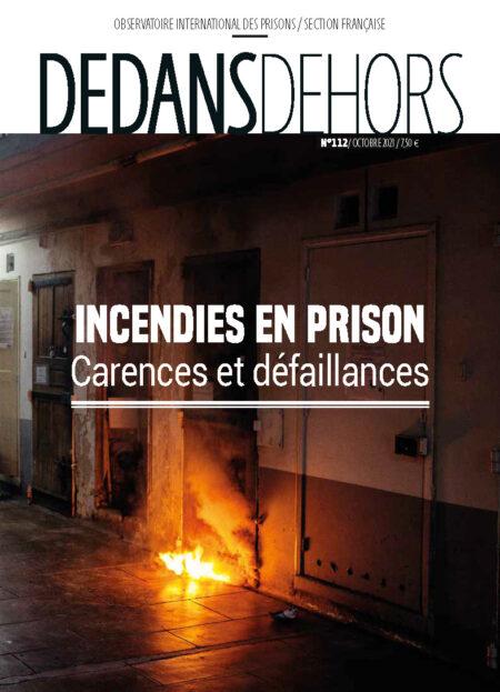 Incendies en prison : carences et défaillances